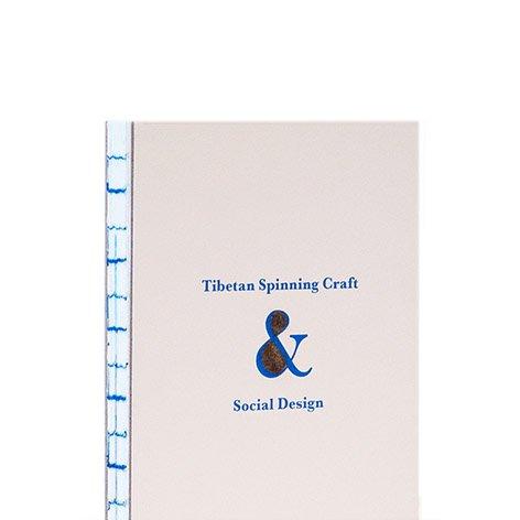 Tibetan Spinning Craft and Social Design